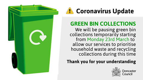Green bins will be temporarily paused to allow staff to prioritise household wast and recycling
