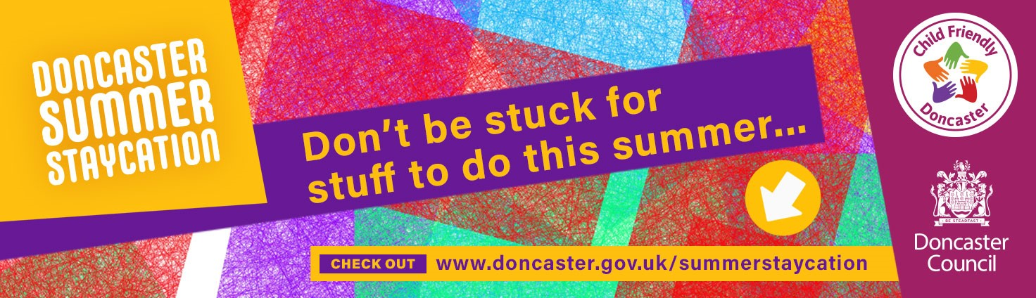 Doncaster Summer Staycation