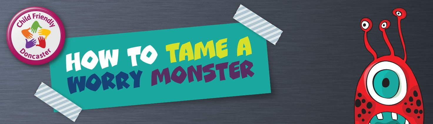 How to tame a worry monster banner