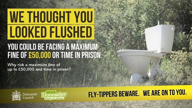Fly-Tippers Beware Poster showing abandoned toilet