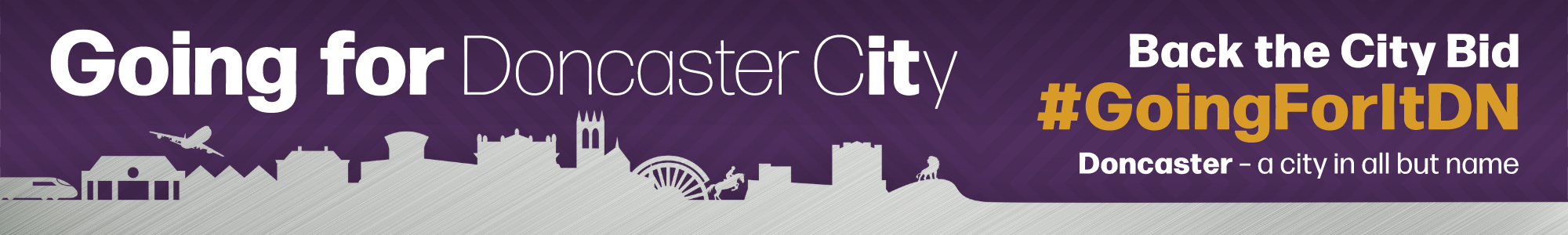 Back the bid for Doncaster to gain city status to celebrate the Queen's Platinum Jubilee in 2022